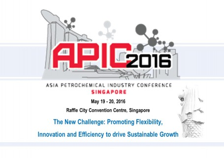 Asia Petrochemical Industry Conference 2016 : APIC 2016 (Singapore)